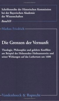Abbildung von Friedrich | Die Grenzen der Vernunft | 2004