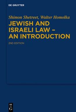 Abbildung von Shetreet / Homolka | Jewish and Israeli Law - An Introduction | 2. Auflage | 2021 | beck-shop.de