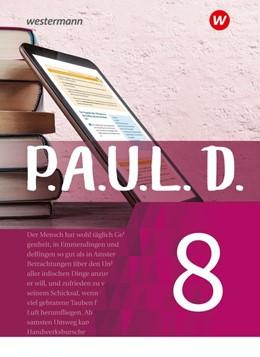 Abbildung von P.A.U.L. D. (Paul) 8. Schülerbuch. Für Gymnasien und Gesamtschulen - Neubearbeitung | 1. Auflage | 2021 | beck-shop.de