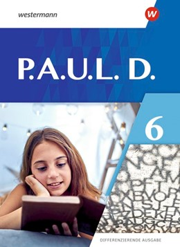 Abbildung von P.A.U.L. D. (Paul) 6. Schülerbuch. Differenzierende Ausgabe | 1. Auflage | 2021 | beck-shop.de