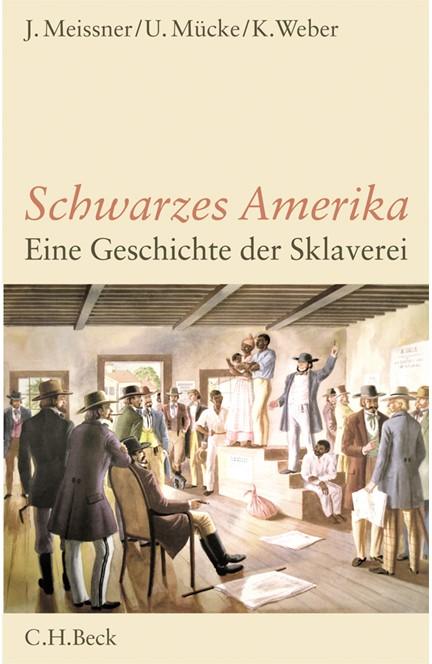 Cover: Jochen Meissner|Klaus Weber|Ulrich Mücke, Schwarzes Amerika