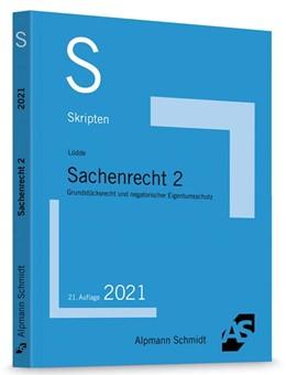 Abbildung von Lüdde | Skript Sachenrecht 2 | 21. Auflage | 2021 | beck-shop.de