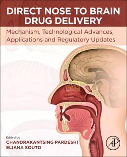 Abbildung von Pardeshi / Souto   Direct Nose-to-Brain Drug Delivery   1. Auflage   2021   beck-shop.de