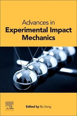 Abbildung von Song   Advances in Experimental Impact Mechanics   1. Auflage   2021   beck-shop.de