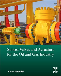 Abbildung von Sotoodeh | Subsea Valves and Actuators for the Oil and Gas Industry | 1. Auflage | 2021 | beck-shop.de