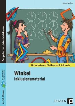 Abbildung von Spellner   Winkel - Inklusionsmaterial   1. Auflage   2021   beck-shop.de