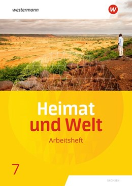 Abbildung von Heimat und Welt 7. Arbeitsheft. Sachsen   1. Auflage   2021   beck-shop.de