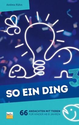 Abbildung von Kühn | So ein Ding 3 | 1. Auflage | 2021 | beck-shop.de