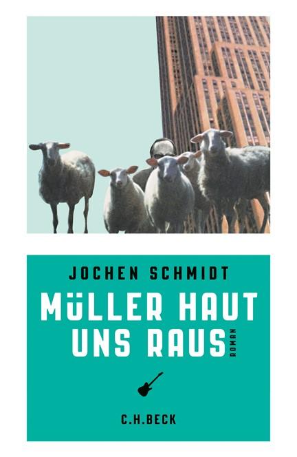 Cover: Jochen Schmidt, Müller haut uns raus