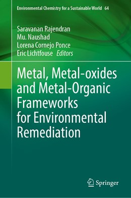 Abbildung von Rajendran / Naushad | Metal, Metal-oxides and Metal-Organic Frameworks for Environmental Remediation | 1. Auflage | 2021 | 64 | beck-shop.de