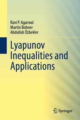 Abbildung von Agarwal / Bohner   Lyapunov Inequalities and Applications   1. Auflage   2021   beck-shop.de