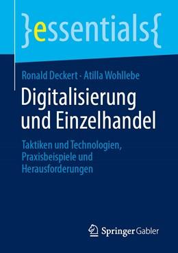 Abbildung von Deckert / Wohllebe | Digitalisierung und Einzelhandel | 1. Auflage | 2021 | beck-shop.de