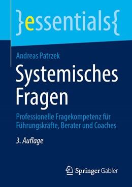 Abbildung von Patrzek | Systemisches Fragen | 3. Auflage | 2021 | beck-shop.de