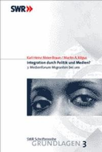 Abbildung von Meier-Braun / Kilgus | Integration durch Politik und Medien? | 2002