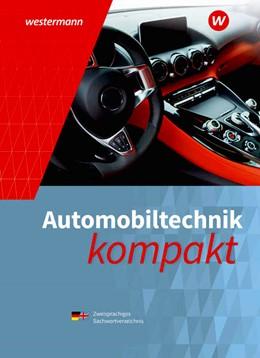 Abbildung von Kruse   Automobiltechnik kompakt. Schülerband   5. Auflage   2021   beck-shop.de