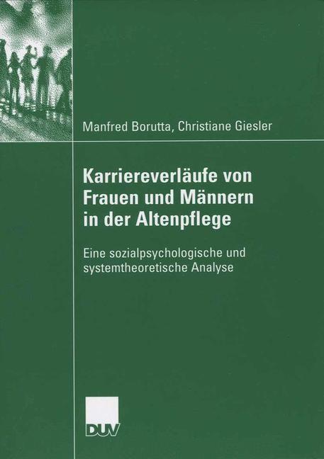 Karriereverläufe von Frauen und Männern in der Altenpflege | Borutta / Giesler, 2006 | Buch (Cover)