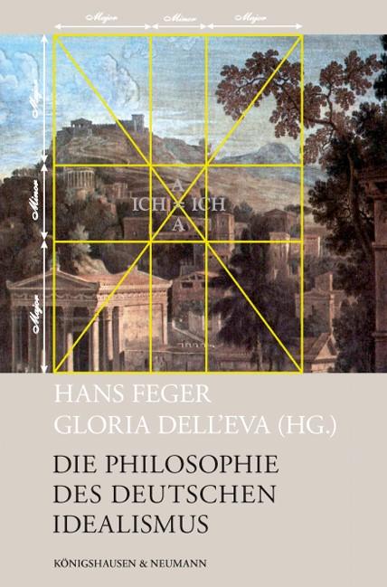 Abbildung von Feger / Dell'Eva | Die Philosophie des Deutschen Idealismus | 2016
