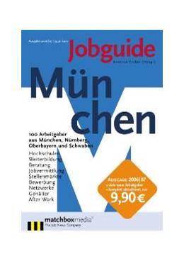 Abbildung von Eicker | Jobguide München 2006/2007 | 2006 | 100 Arbeitgeber aus München, N...