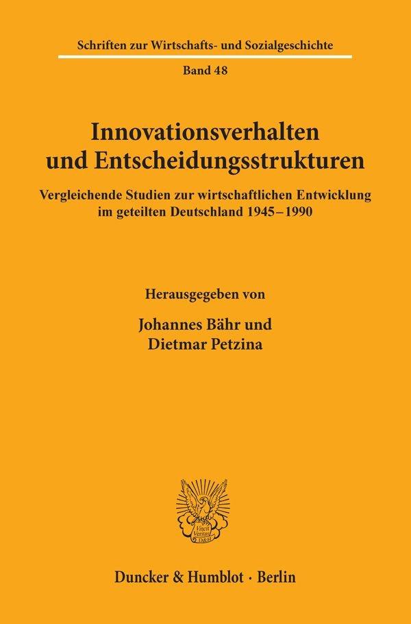Abbildung von Bähr / Petzina | Innovationsverhalten und Entscheidungsstrukturen. | 1996