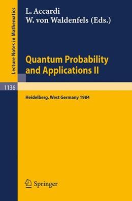 Abbildung von Accardi / Waldenfels   Quantum Probability and Applications II   1985   Proceedings of a Workshop held...   1136