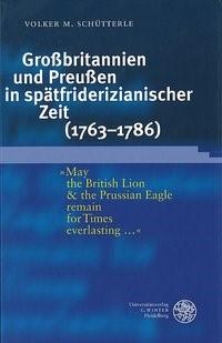 Abbildung von Schütterle | Großbritannien und Preußen in spätfriderizianischer Zeit (1763-1786) | 2002
