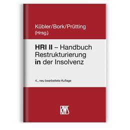 Abbildung von Kübler | HRI - Handbuch Restrukturierung in der Insolvenz | 4. Auflage | 2021 | beck-shop.de