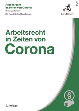 Abbildung von Arbeitsrecht in Zeiten von Corona   2. Auflage   2021   beck-shop.de