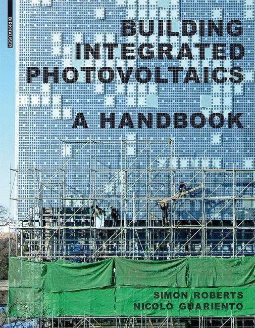 Abbildung von Roberts / Guariento | Building Integrated Photovoltaics | 2009