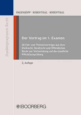 Abbildung von Pagenkopf / Rosenthal | Der Vortrag im 1. Examen | 2. Auflage | 2021 | beck-shop.de