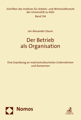 Abbildung von Daum | Der Betrieb als Organisation | 1. Auflage | 2021 | beck-shop.de