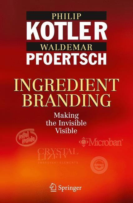 Abbildung von Kotler / Pfoertsch | Ingredient Branding | 1. Auflage 2010 | 2010