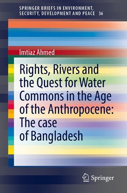 Abbildung von Ahmed | Rights, Rivers and the Quest for Water Commons: The Case of Bangladesh | 1. Auflage | 2021 | 36 | beck-shop.de