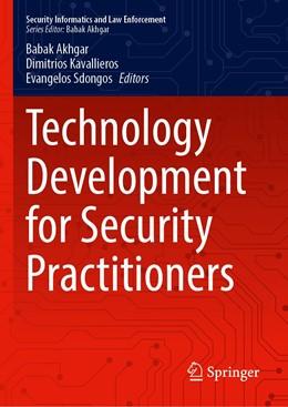 Abbildung von Akhgar / Kavallieros | Technology Development for Security Practitioners | 1. Auflage | 2021 | beck-shop.de