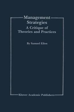 Abbildung von Eilon | Management Strategies | 1999 | 1999 | A Critique of Theories and Pra...