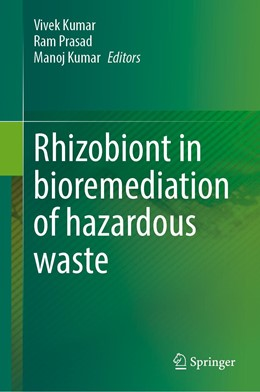 Abbildung von Kumar / Prasad | Rhizobiont in Bioremediation of Hazardous Waste | 1. Auflage | 2021 | beck-shop.de