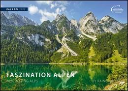 Abbildung von Faszination Alpen 2022 - Bild-Kalender - Wand-Planer - 70x50   1. Auflage   2021   beck-shop.de