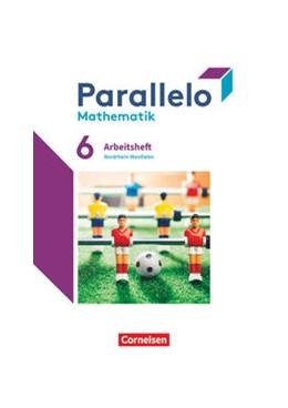 Abbildung von Parallelo 6. Schuljahr. Nordrhein-Westfalen - Arbeitsheft mit Lösungen | 1. Auflage | 2021 | beck-shop.de