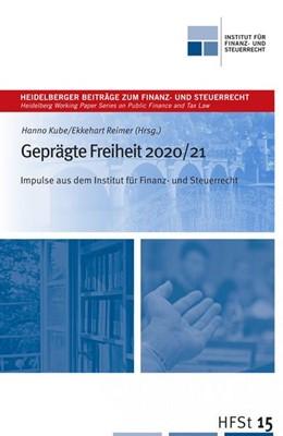 Abbildung von Kube / Reimer | Geprägte Freiheit 2020/21 | 1. Auflage | 2021 | beck-shop.de