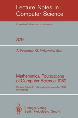 Abbildung von Kreczmar / Mirkowska | Mathematical Foundations of Computer Science 1989 | 1989 | Porabka-Kozubnik, Poland, Augu... | 379