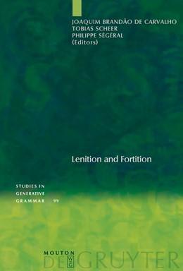 Abbildung von Brandão de Carvalho / Scheer / Ségéral | Lenition and Fortition | 2008