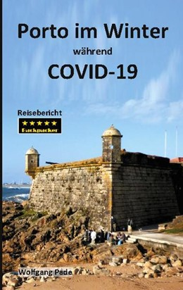 Abbildung von Pade | Porto im Winter während COVID-19 | 1. Auflage | 2021 | beck-shop.de