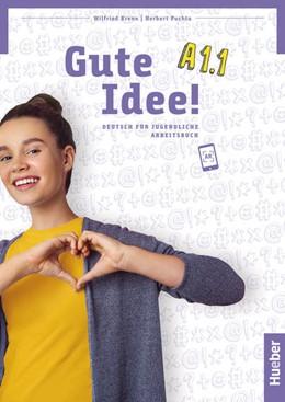 Abbildung von Krenn / Puchta   Gute Idee! A1.1. .Deutsch als Fremdsprache / Arbeitsbuch   1. Auflage   2021   beck-shop.de