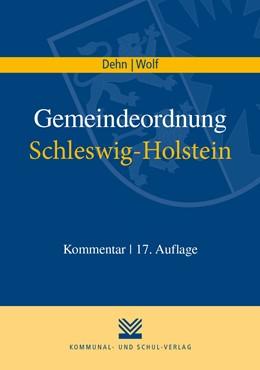 Abbildung von Dehn / Wolf   Gemeindeordnung Schleswig-Holstein   17. Auflage   2021   beck-shop.de