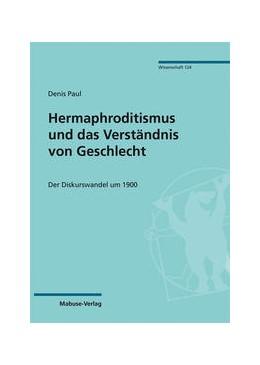 Abbildung von Paul | Hermaphroditismus und das Verständnis von Geschlecht | 1. Auflage | 2021 | beck-shop.de