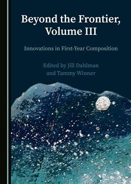 Abbildung von Dahlman / Winner   Beyond the Frontier, Volume III   1. Auflage   2021   beck-shop.de