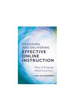 Abbildung von Designing and Delivering Effective Online Instruction | 1. Auflage | 2021 | beck-shop.de