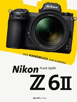 Abbildung von Späth | Nikon Z 6II | 1. Auflage | 2021 | beck-shop.de