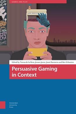 Abbildung von De La Hera / Jansz   Persuasive Gaming in Context   1. Auflage   2021   6   beck-shop.de