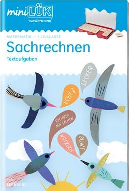 Abbildung von Pacher | miniLÜK. 1./2. Klasse - Mathematik: Sachrechnen - Textaufgaben (Überarbeitung) | 1. Auflage | 2021 | beck-shop.de