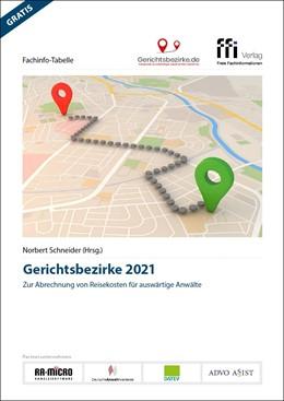 Abbildung von Schneider (Hrsg.) | Fachinfo-Tabelle Gerichtsbezirke 2021 | 1. Auflage | 2021 | beck-shop.de